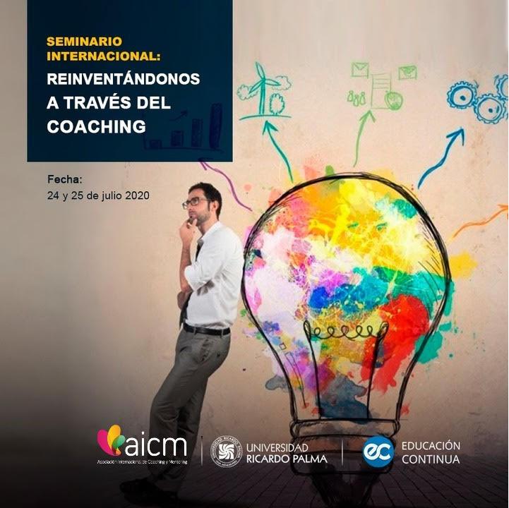 """Seminario Internacional """"Reinventándonos A Través Del Coaching"""""""